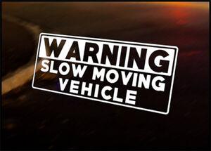 WARNING SLOW VEHICLE car vinyl decal vehicle bike graphic bumper sticker Funny