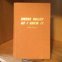 Owens Valley As I Knew It, by Richard Coke Wood HB Limited Ed.-VERY NICE!