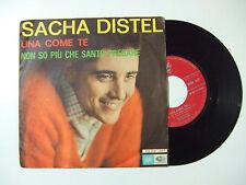 Sacha Distel-Una Come Te/Non So Più Che Santo Pregare- Disco Vinile 45 Giri 1964