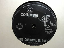 """Seekers """"The Carnival Is Over"""" Great Oz 7"""""""
