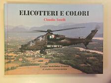 Elicotteri e colori di Claudio Toselli G.M.T. di studio e ricerca storica 2014