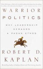 Warrior Politics, Good Condition Book, Kaplan, Robert, ISBN 9780375726279
