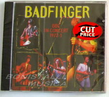 BADFINGER - BBC IN CONCERT 1972-3 - CD Sigillato