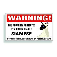 Warning Decal trained Siamese cat bumper or window sticker