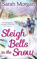 Sleigh Bells in the Snow (Snow Crystal trilogy, Book 1), Morgan, Sarah, Very Goo