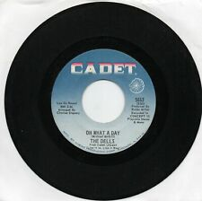 The Dells  Oh What A Day  On  Cadet    Original  45