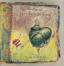The Story of Frog Belly Rat Bone by Timothy Basil Ering (2013, Picture Book)