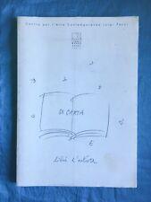 Di carta e d'altro. Libri d'artista. Centro per l'arte contemporanea Luigi Pecci
