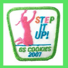 NEW 2007 Girl Scout COOKIE SALE PATCH Embroidered Step It Up, 2007 Multi= 1 Ship