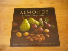 Almonds : Recipes, History, Culture by Betsy Fentress, BF Publications Staff, Ly
