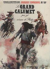 Jijé. JERRY SPRING 17. LE GRAND CALUMET.  Dupuis 1978. EO. état neuf non lu