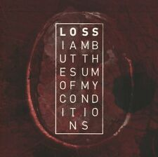 LOSS I am but the sum of my conditions CD 2013 ant-zen