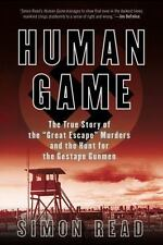 Human Game: The True Story of the 'Great Escape' Murders and the Hunt-ExLibrary