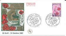 FRANCE 1967. F.D.C  FLORALIES ORLEANS  OBLIT:LE 29/7/67 ORLEANS