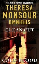Clean Cut / Cold Blood: AND Cold Blood-Theresa Monsour