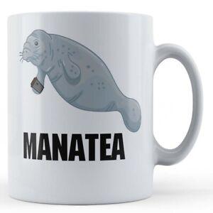 "Animal Pun, Manatee, Cute, Tea ""Manatea"" - Gift Mug"