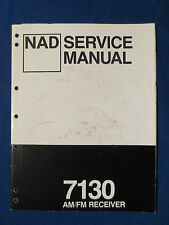 NAD 7130 RECEIVER SERVICE MANUAL ORIGINAL FACTORY ISSUE