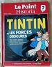 Tintin et les Forces Obscures Le Point Historia HERGE 2013