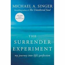 The Surrender Experiment: My Journey into Life's Perfec - Paperback NEW Michael
