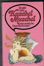 Roald Dahl - Kuschelmuschel Vier erotische Überraschungen (Erotik Sex)