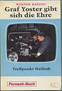 Buch Graf Yoster gibt sich die Ehre Treffpunkt... Schneider Fernseh Buch 1971 -