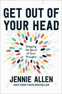 Get Out of Your Head by Jennie Allen (Hardback, 2020)