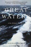 Great Waters: An Atlantic Passage (Revised) by Cramer, Deborah Paperback Book