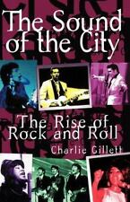 THE SOUND OF THE CITY-THE RISE OF ROCK AND ROLL Charlie Gillett EBay BEST PRICE!