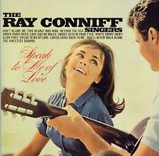 The Ray Conniff Singers - Speak To Me Of Love (CD)