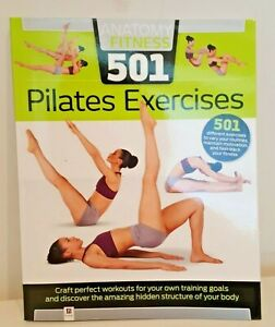 *Brand New* Anatomy of Fitness 501 PILATES EXERCISES (Fully illustrated Hinkler)