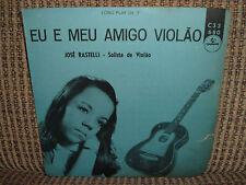 "HEAR 7"" JOSE RASTELLI EP ""EU E MEU AMIGO VOILAO"" ERNESTO NAZARETH VG BRAZIL"