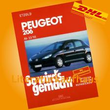 Peugeot 206 ++ 1998 - 2013 ++ So wirds gemacht ++ REPARATURANLEITUNG ++ Etzold