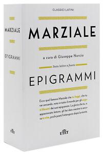 Epigrammi [Testo Latino a Fronte] [Marco Valerio Marziale] Utet