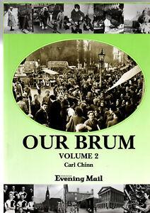 OUR BRUM : VOLUME 2 - CARL CHINN Birmingham England SIGNED