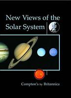 New Views of the Solar System (Compton's by Britannica) (Learn and Exp-ExLibrary