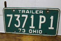 Vintage 1973 Ohio Trailer License Plate 7371P1 Man Cave Decoration (2E)