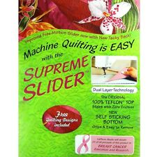 Supreme Slider-Machine Quilting is easy with dual layer Technology