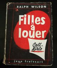 CURIOSA PROSTITUTION RALPH WILSON FILLES A LOUER CALL GIRLS 1955