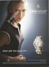 TAG HEUER watch - feat. Maria Sharapova - 2007 Print Ad
