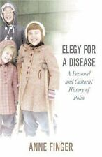 NEW - Elegy for a Disease: A Personal and Cultural History of Polio