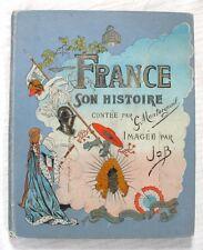 France Son Histoire / Montorgueil – Job / Librairie d'Éducation de la Jeunesse