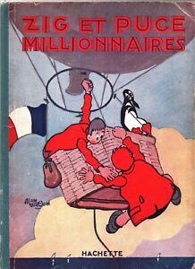 SAINT-OGAN. Zig et Puce Millionnaires.. Hachette 1928. EO. Bel état (AL1)