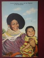 POSTCARD USA FLORIDA SEMINOLE INDIAN & HER PAPOOSE IN THE EVERGLADES