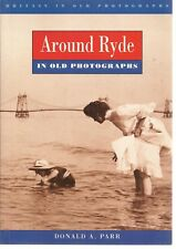 Around Ryde. Loc History incl Havenstreet, Seaview, Wootton. Isle of Wight