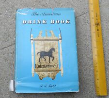 Original The American Drink Book By S S Field First Printing 1953