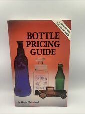 Bottle Pricing Guide 1994 3RD EDITION Collector's Books