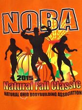 "NWOT! 2015 Natural Fall Classic Ohio Bodybuilding NOBA T Shirt ""L"" FREE SHIPPING"