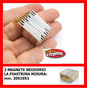 2 MAGNETI NEODIMIO 20x10x1 mm con lato adesivo CALAMITE PER FIMO CERAMICA DIY