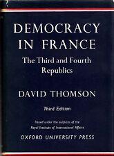 Democracy in France Third and Fourth Republics Politics History THOMSON Hardback