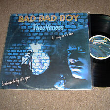 Theo Vaness Bad Bad Boy LP